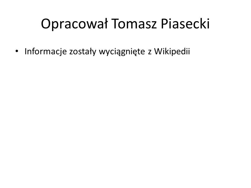 Opracował Tomasz Piasecki