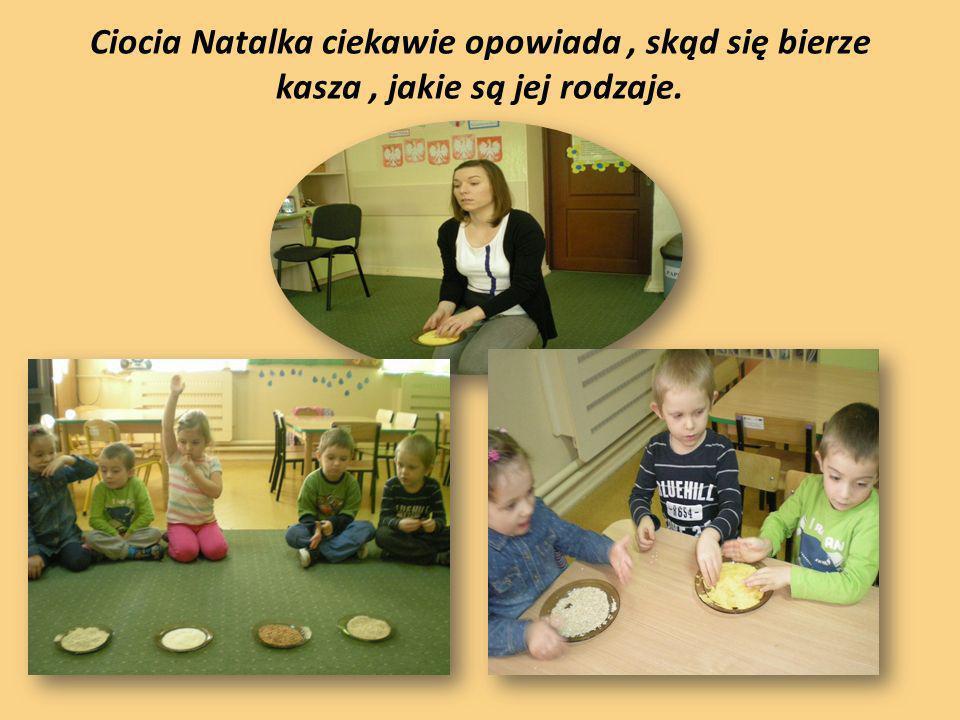 Ciocia Natalka ciekawie opowiada , skąd się bierze kasza , jakie są jej rodzaje.