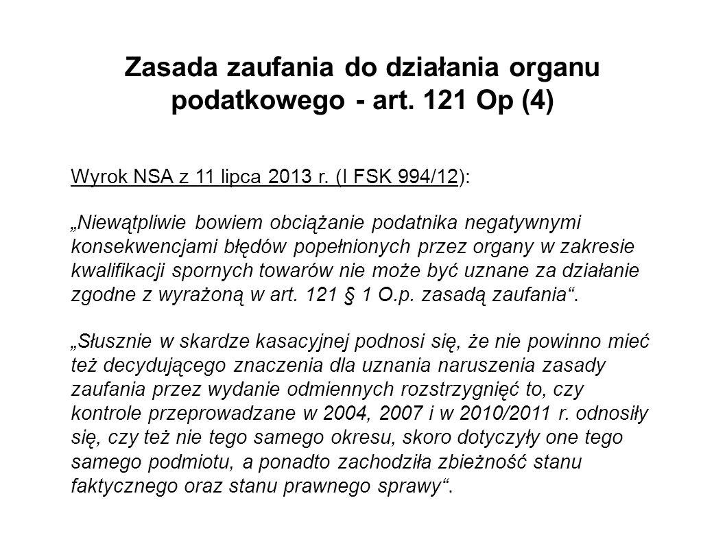 Zasada zaufania do działania organu podatkowego - art. 121 Op (4)
