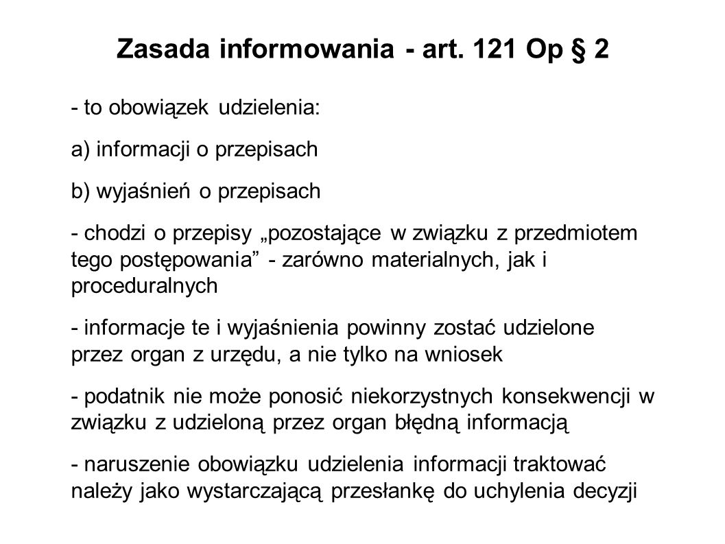 Zasada informowania - art. 121 Op § 2
