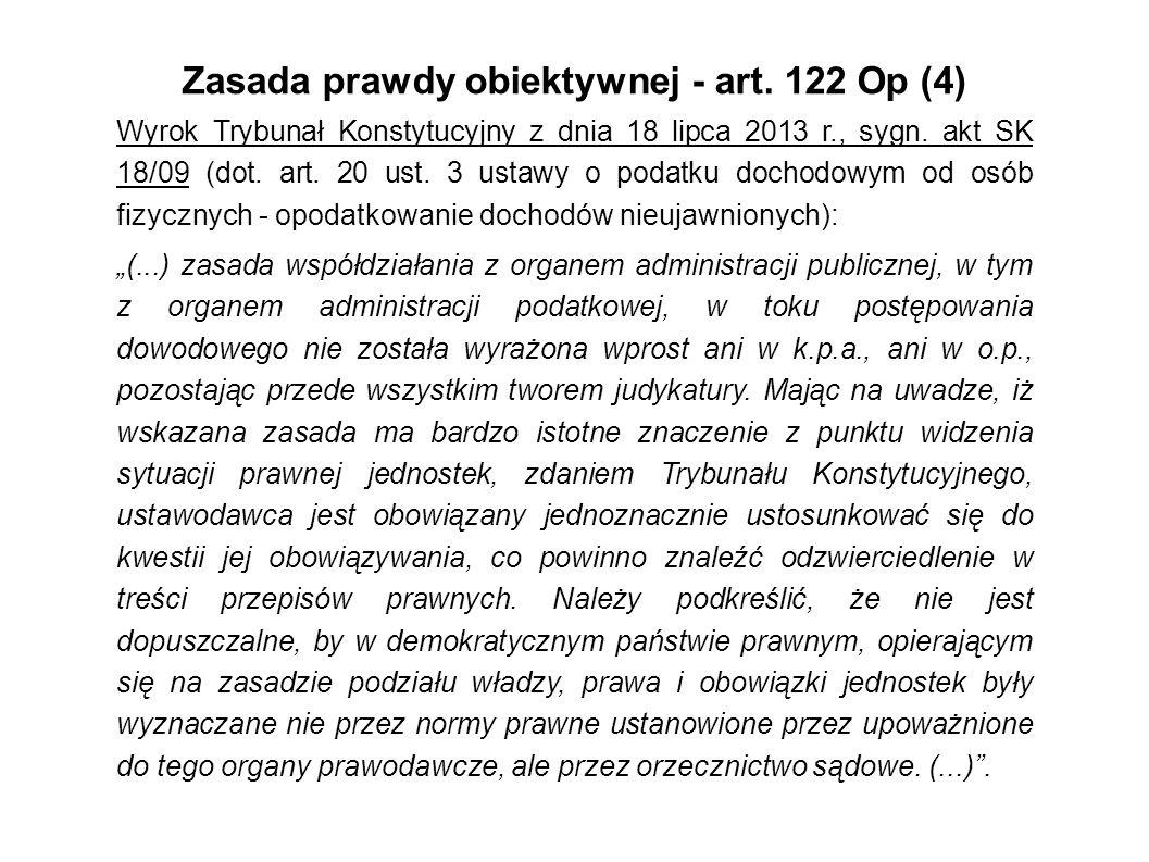 Zasada prawdy obiektywnej - art. 122 Op (4)