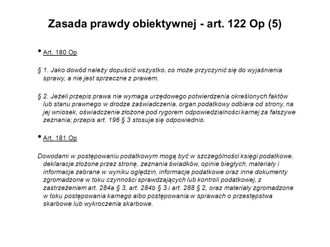 Zasada prawdy obiektywnej - art. 122 Op (5)