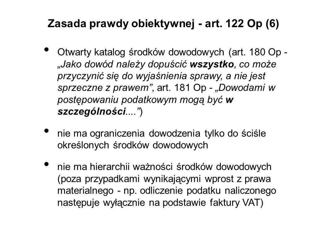 Zasada prawdy obiektywnej - art. 122 Op (6)