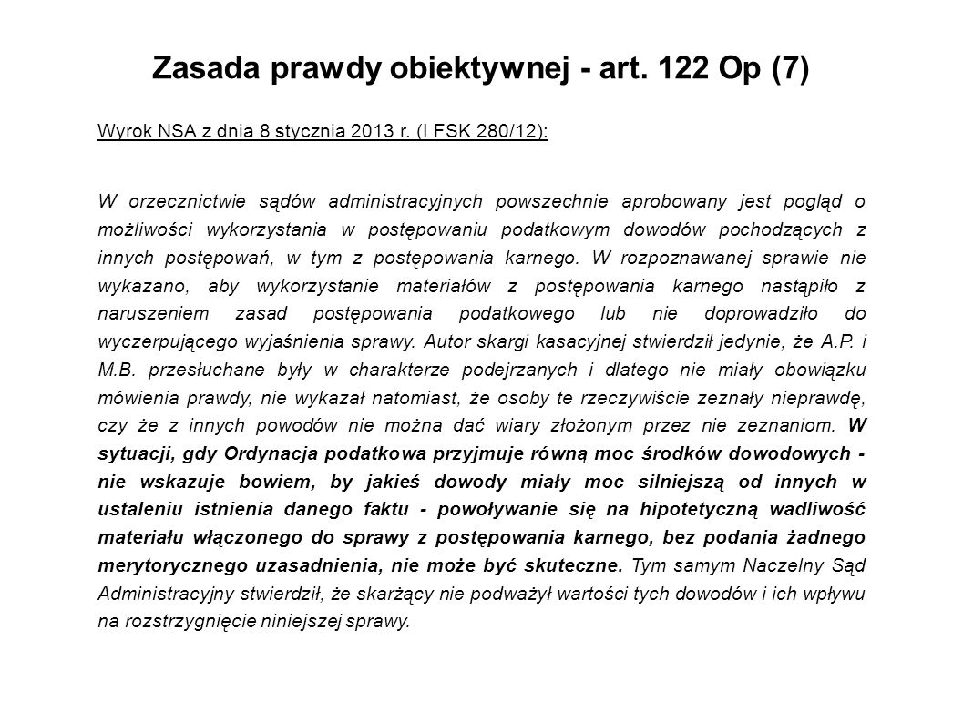 Zasada prawdy obiektywnej - art. 122 Op (7)