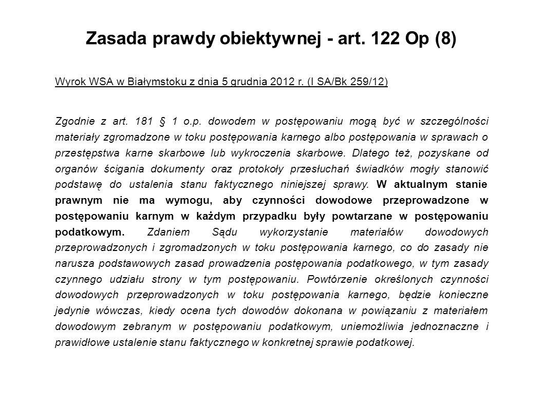 Zasada prawdy obiektywnej - art. 122 Op (8)