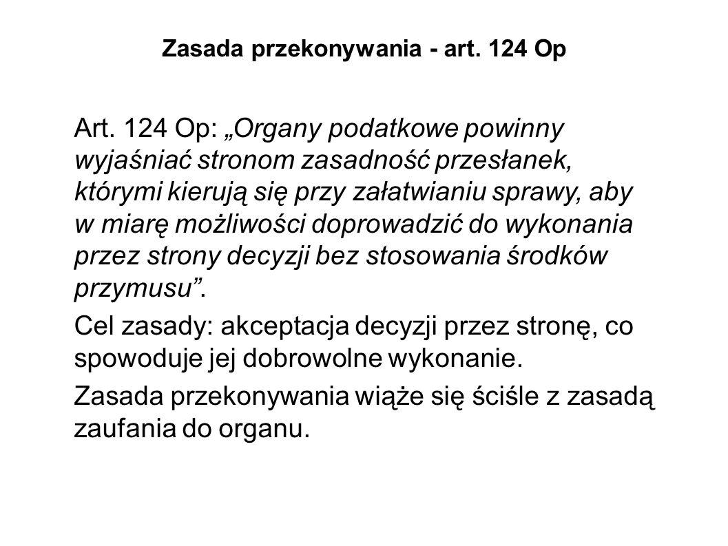 Zasada przekonywania - art. 124 Op