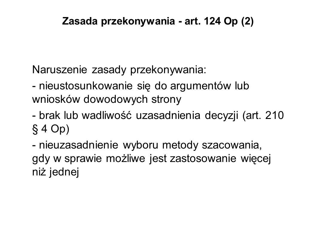 Zasada przekonywania - art. 124 Op (2)