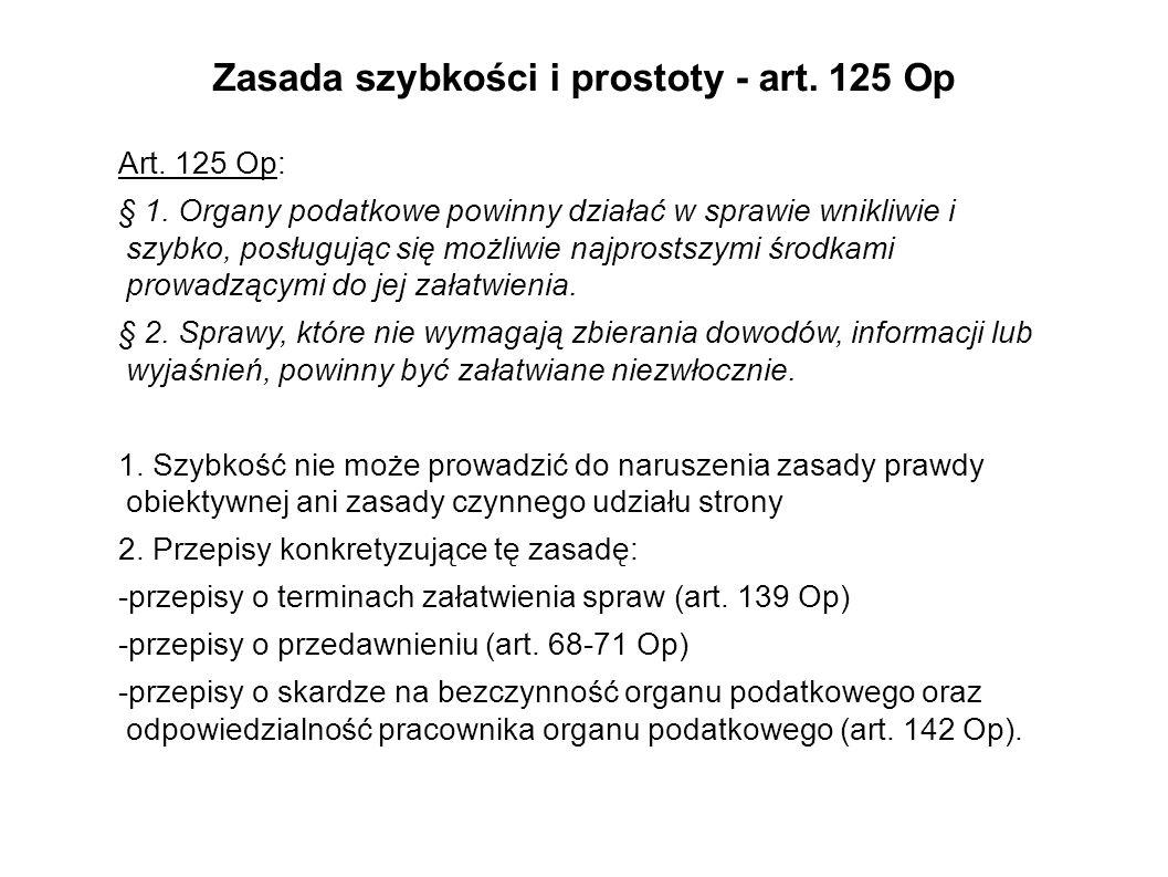 Zasada szybkości i prostoty - art. 125 Op
