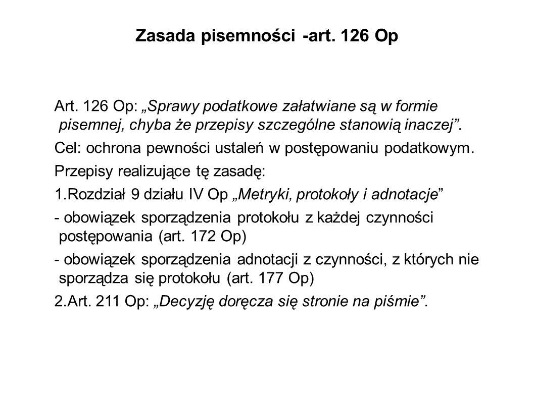 Zasada pisemności -art. 126 Op