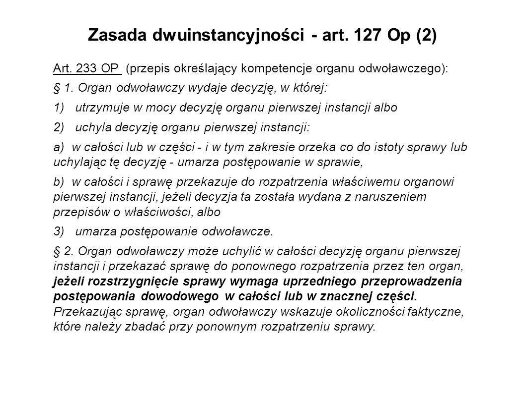 Zasada dwuinstancyjności - art. 127 Op (2)