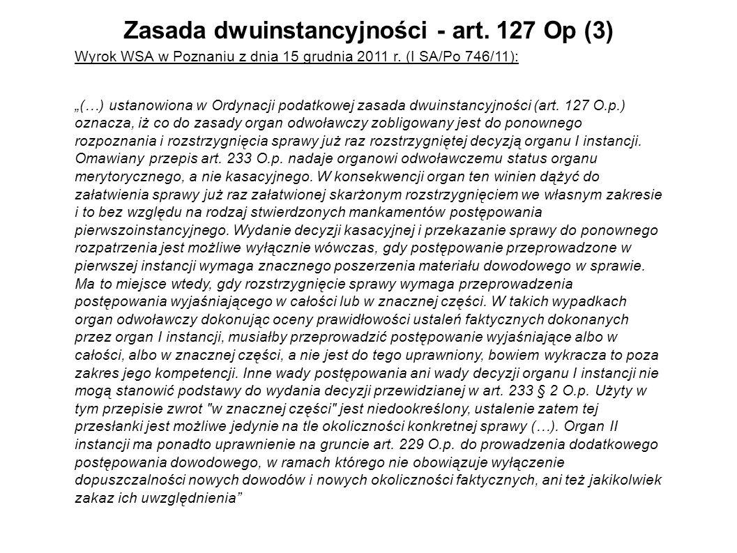 Zasada dwuinstancyjności - art. 127 Op (3)