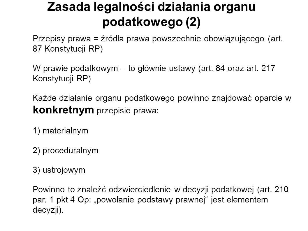 Zasada legalności działania organu podatkowego (2)