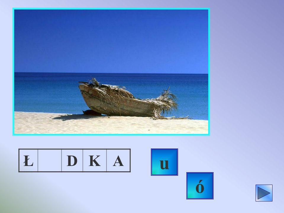 Ł D K A u ó
