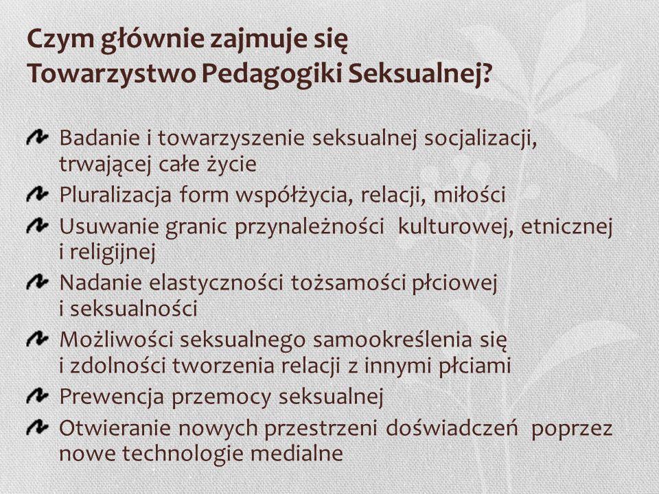 Czym głównie zajmuje się Towarzystwo Pedagogiki Seksualnej
