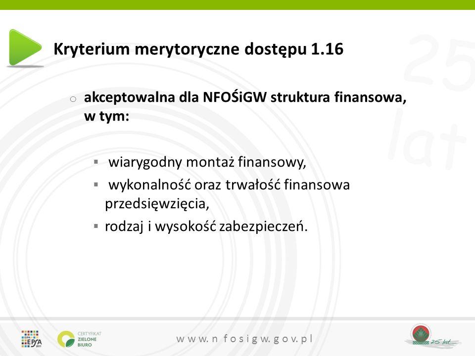 Kryterium merytoryczne dostępu 1.16