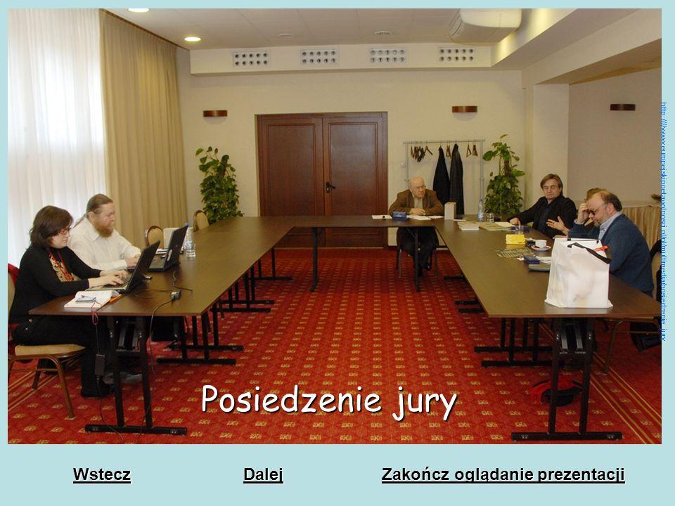 Posiedzenie jury Wstecz Dalej Zakończ oglądanie prezentacji