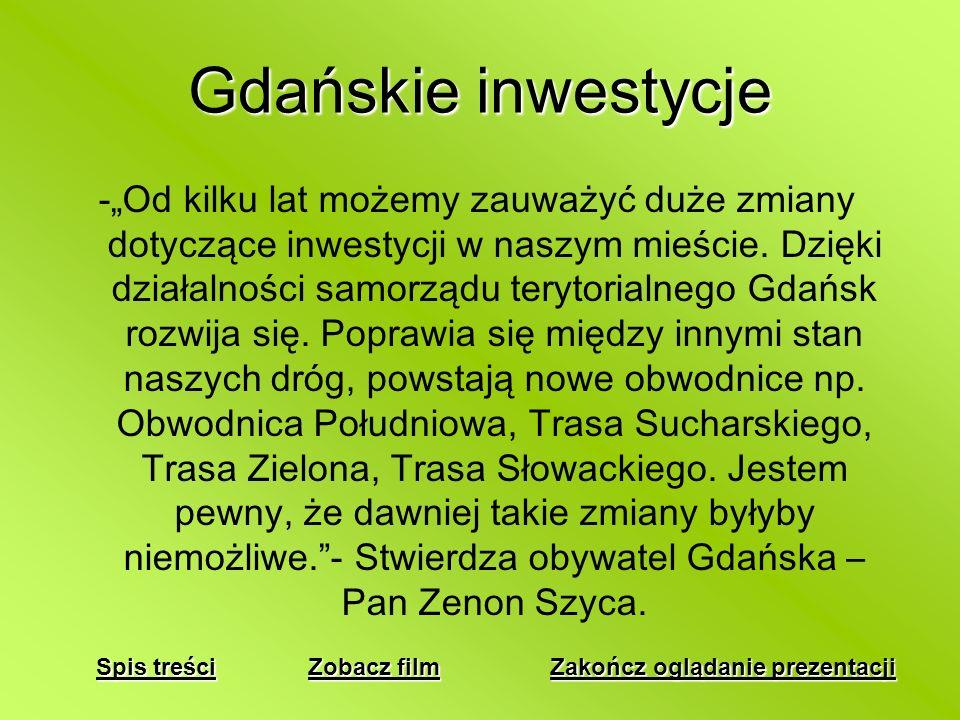 Gdańskie inwestycje