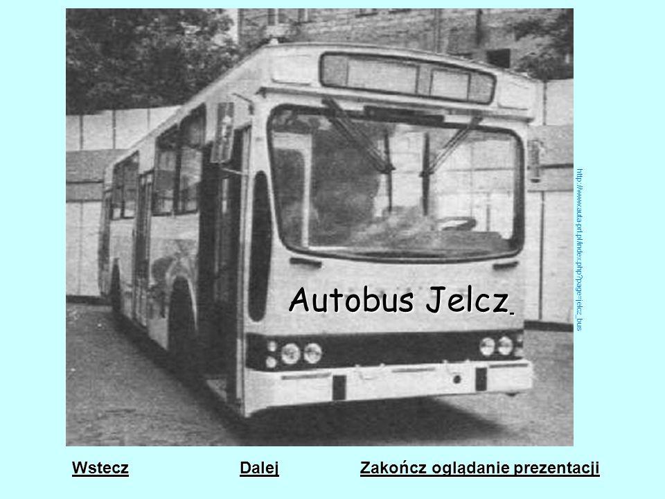 Autobus Jelcz Wstecz Dalej Zakończ oglądanie prezentacji