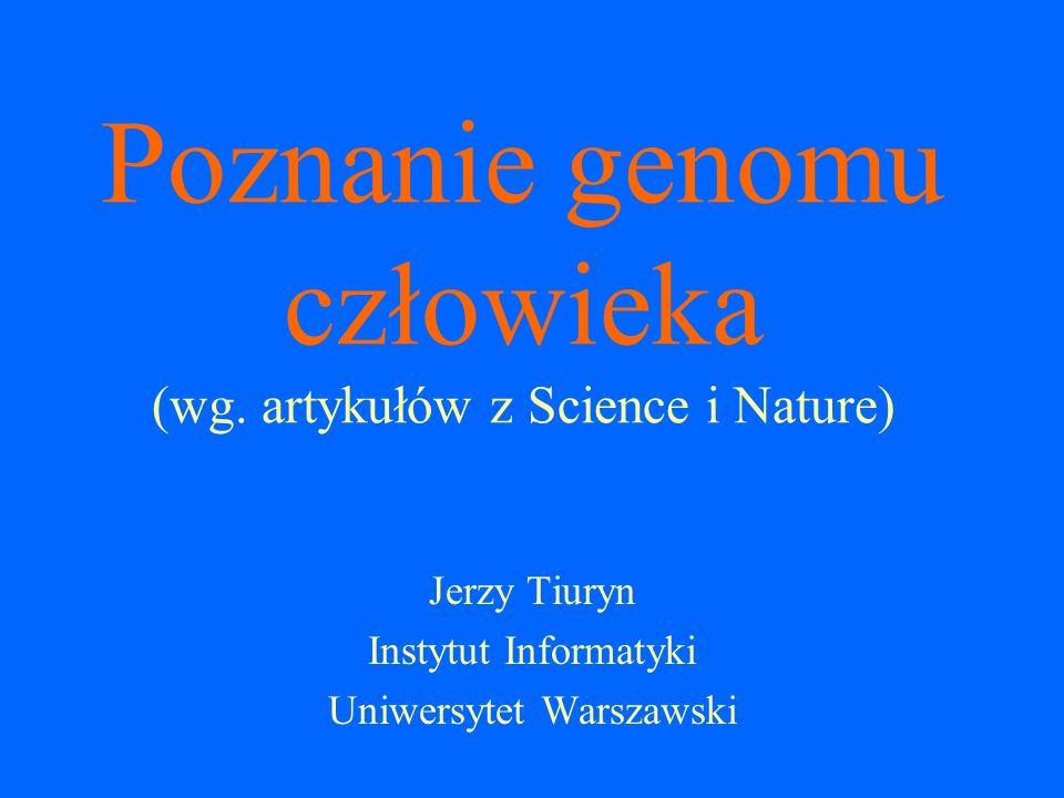 Poznanie genomu człowieka (wg. artykułów z Science i Nature)