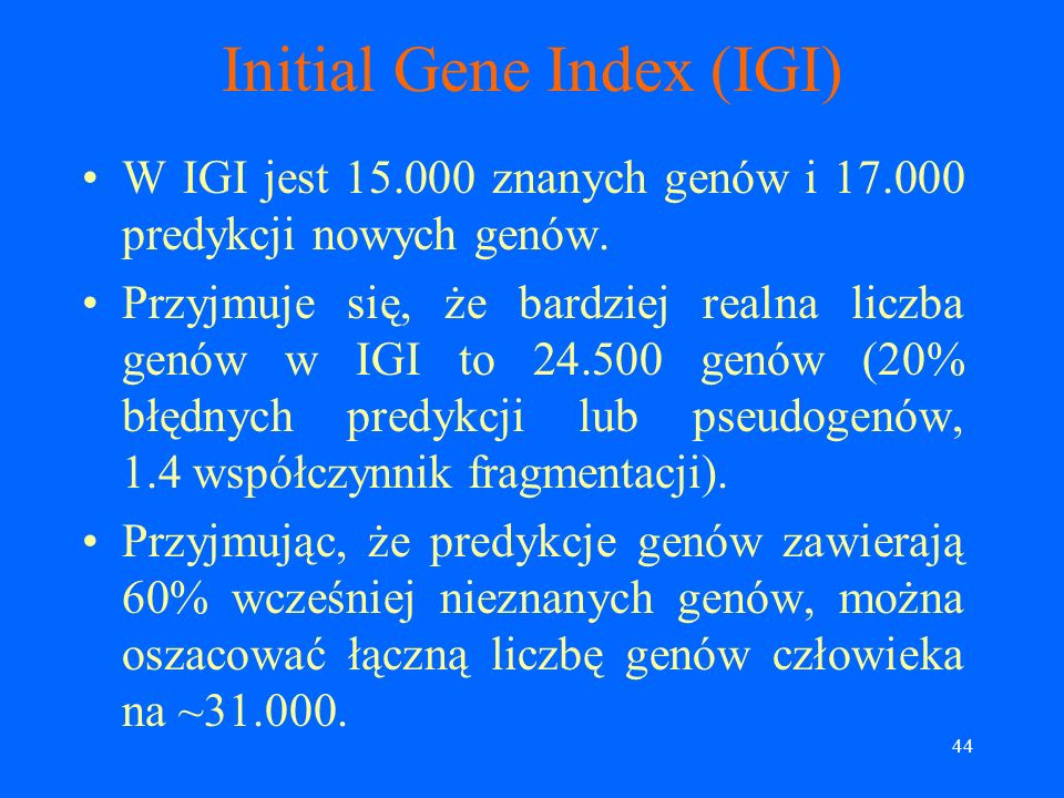 Initial Gene Index (IGI)