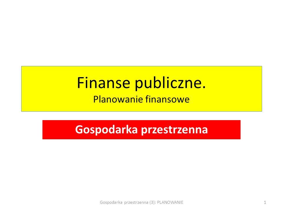 Finanse publiczne. Planowanie finansowe