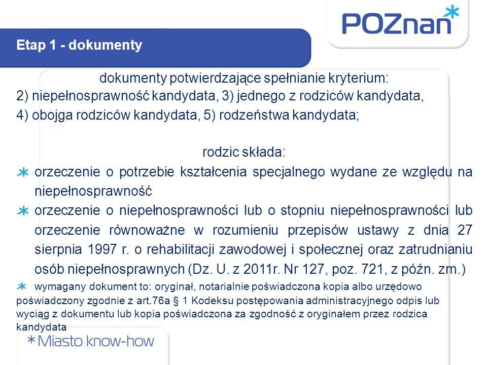 dokumenty potwierdzające spełnianie kryterium: