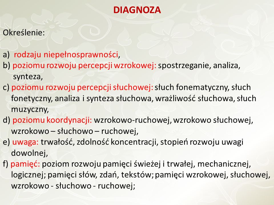 DIAGNOZA Określenie: a) rodzaju niepełnosprawności,