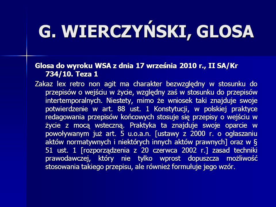 G. WIERCZYŃSKI, GLOSA Glosa do wyroku WSA z dnia 17 września 2010 r., II SA/Kr 734/10. Teza 1