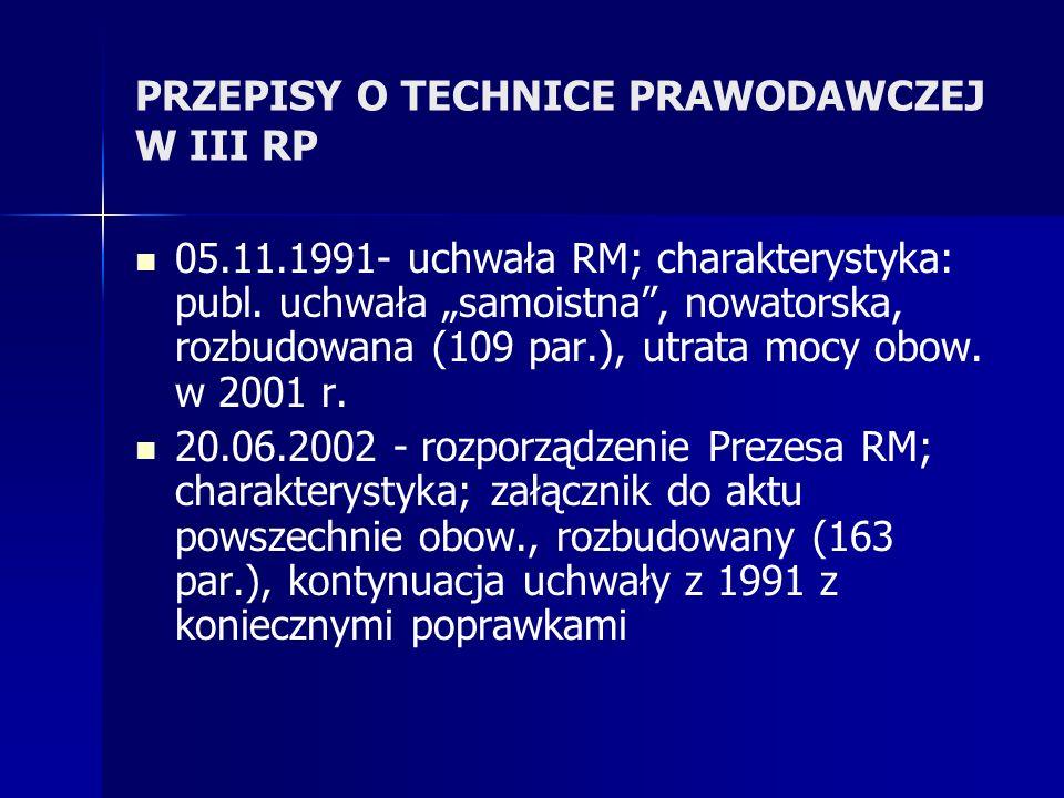 PRZEPISY O TECHNICE PRAWODAWCZEJ W III RP