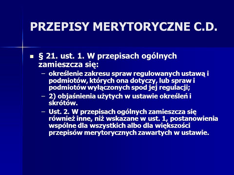 PRZEPISY MERYTORYCZNE C.D.