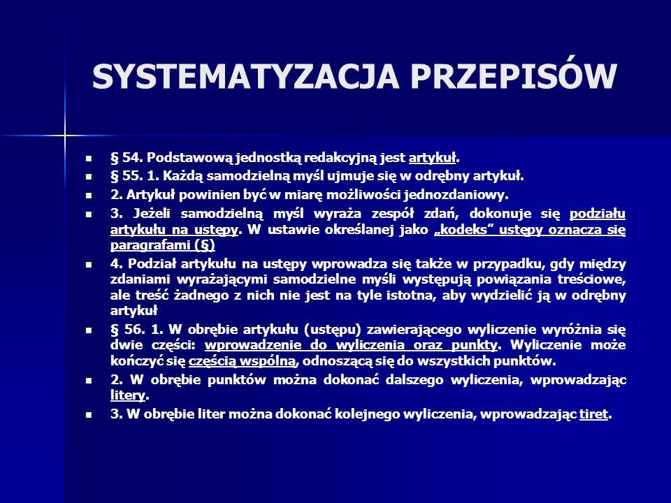 SYSTEMATYZACJA PRZEPISÓW