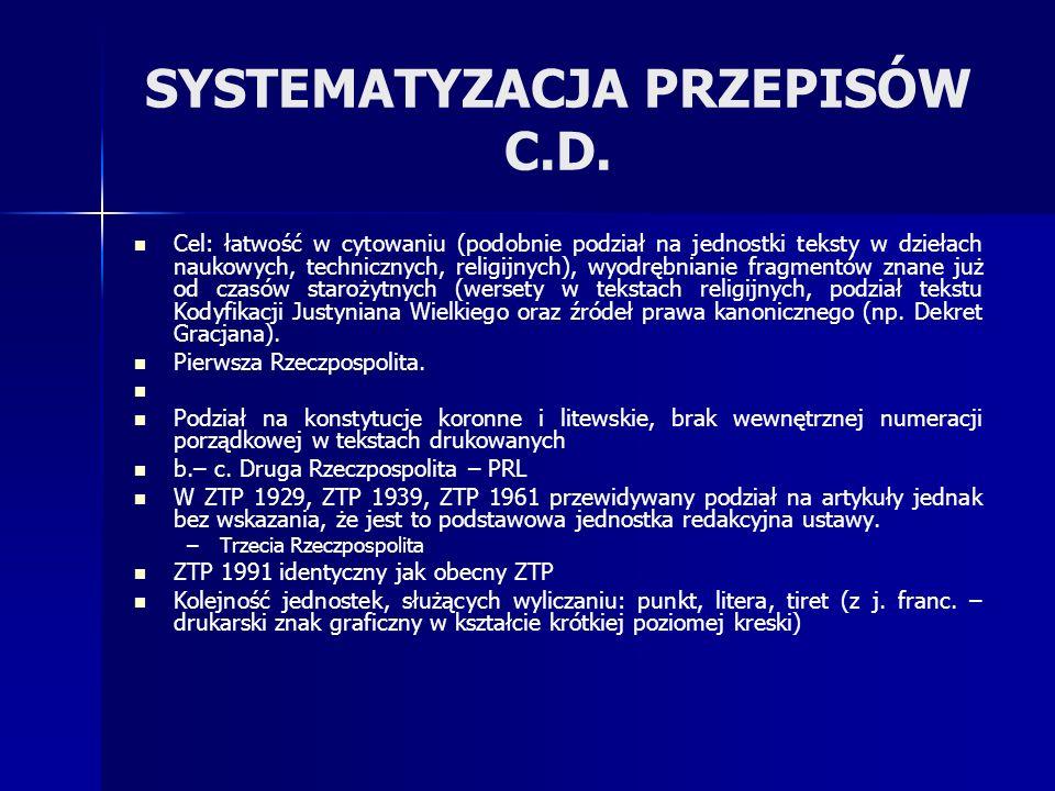 SYSTEMATYZACJA PRZEPISÓW C.D.