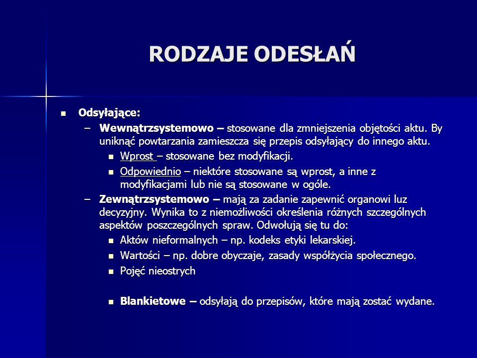 RODZAJE ODESŁAŃ Odsyłające: