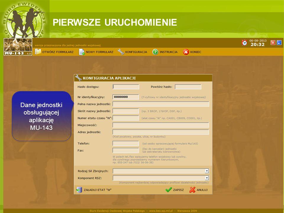 Dane jednostki obsługującej aplikację MU-143
