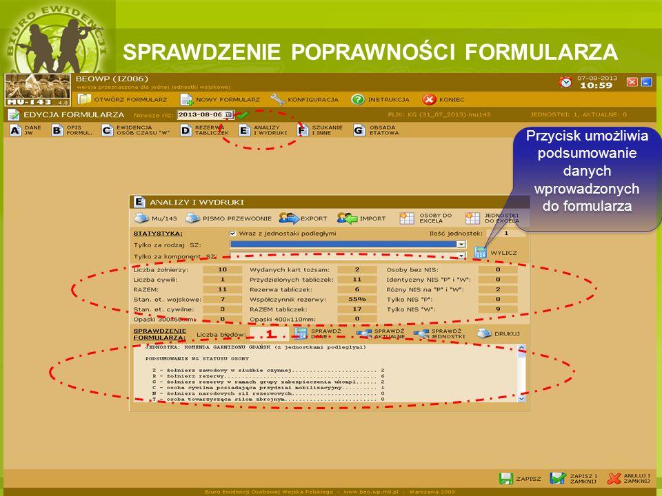 Przycisk umożliwia podsumowanie danych wprowadzonych do formularza