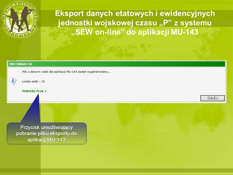 Przycisk umożliwiający pobranie pliku eksportu do aplikacji MU-143