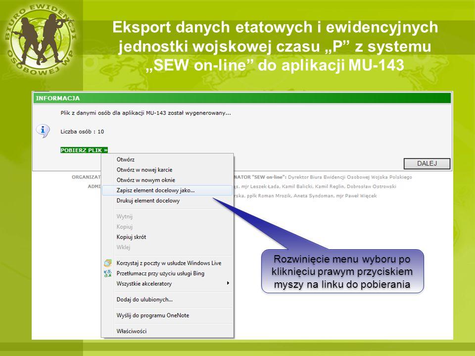 """Eksport danych etatowych i ewidencyjnych jednostki wojskowej czasu """"P z systemu """"SEW on-line do aplikacji MU-143"""