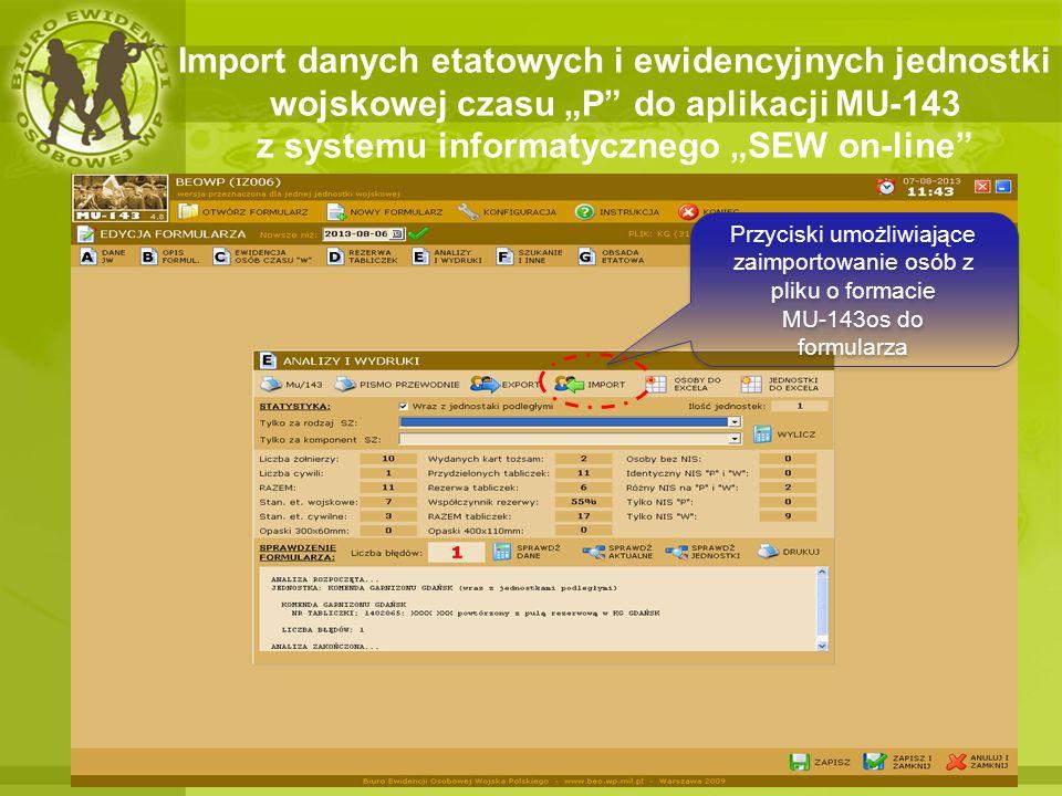 """Import danych etatowych i ewidencyjnych jednostki wojskowej czasu """"P do aplikacji MU-143 z systemu informatycznego """"SEW on-line"""