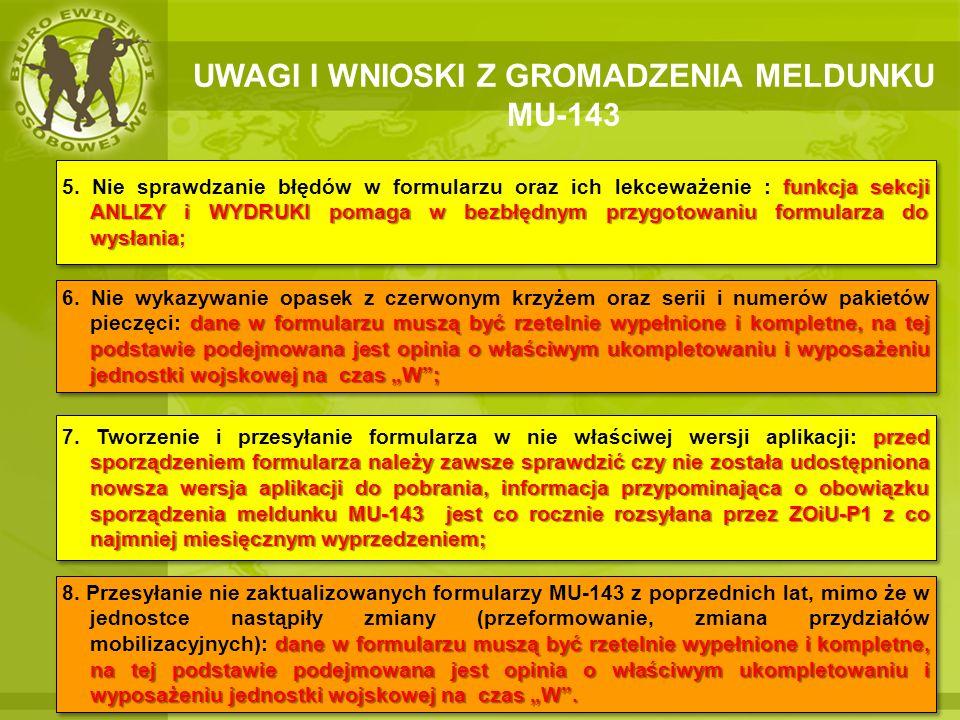 UWAGI I WNIOSKI Z GROMADZENIA MELDUNKU MU-143
