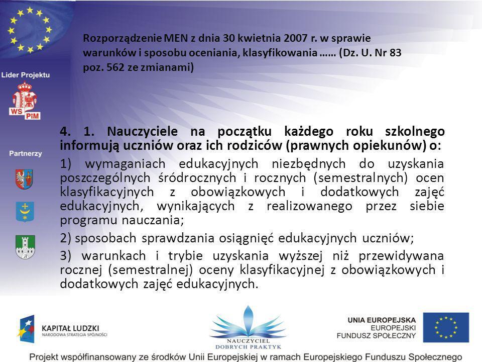2) sposobach sprawdzania osiągnięć edukacyjnych uczniów;
