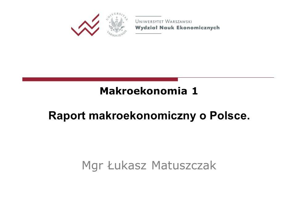 Raport makroekonomiczny o Polsce.