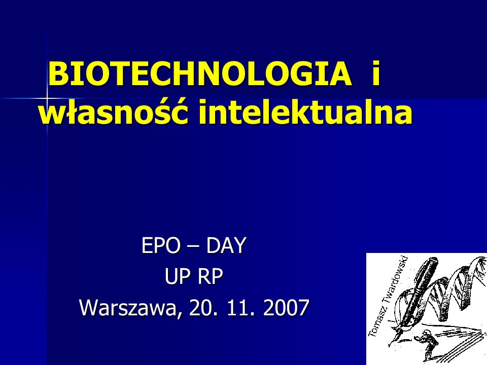 BIOTECHNOLOGIA i własność intelektualna