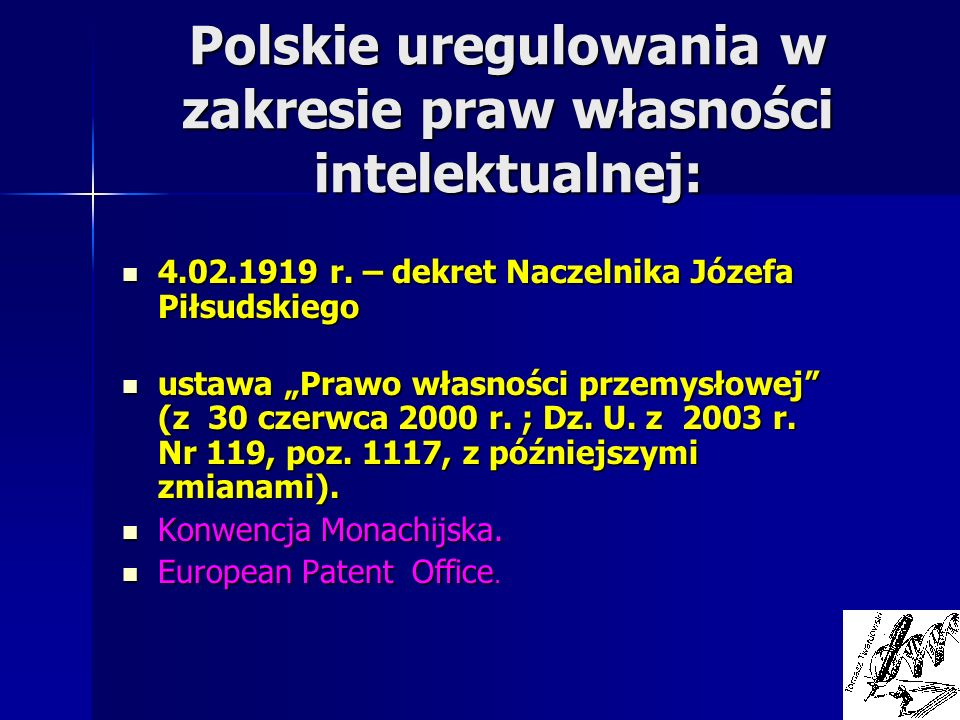 Polskie uregulowania w zakresie praw własności intelektualnej: