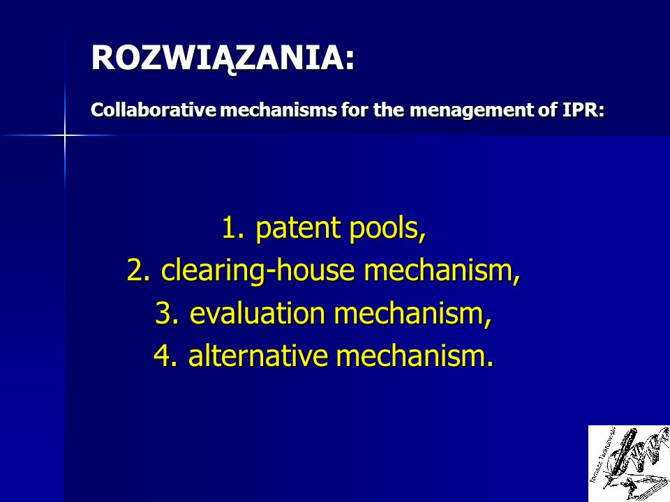 ROZWIĄZANIA: Collaborative mechanisms for the menagement of IPR:
