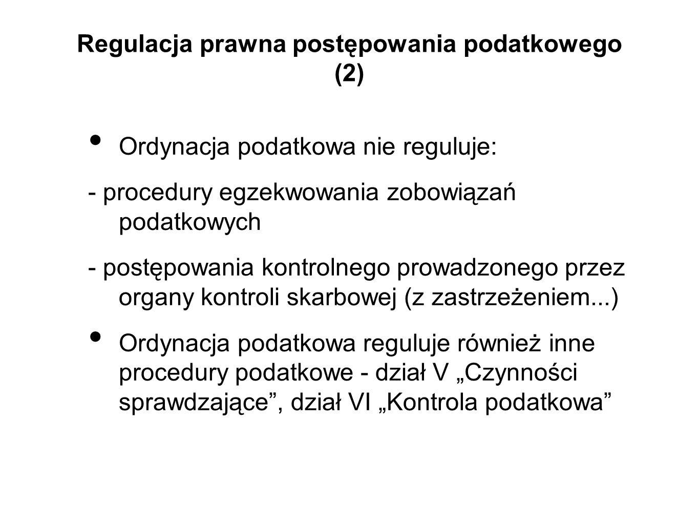 Regulacja prawna postępowania podatkowego (2)