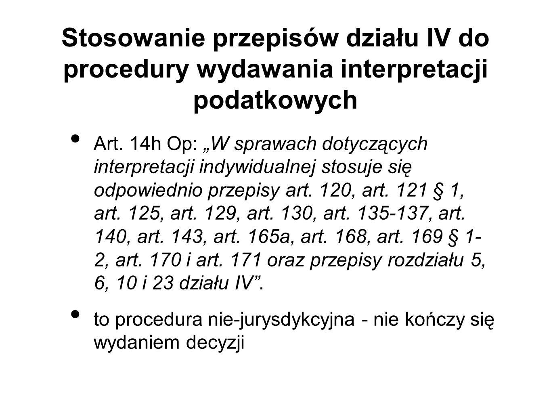 Stosowanie przepisów działu IV do procedury wydawania interpretacji podatkowych