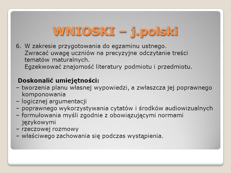 WNIOSKI – j.polski W zakresie przygotowania do egzaminu ustnego.