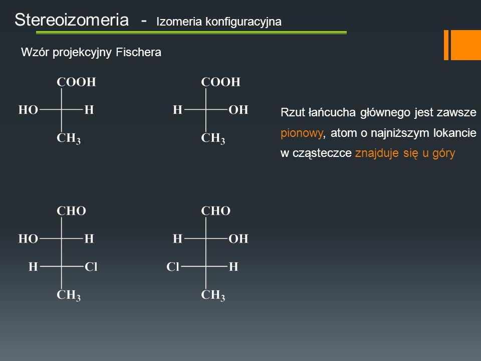 Stereoizomeria - Izomeria konfiguracyjna