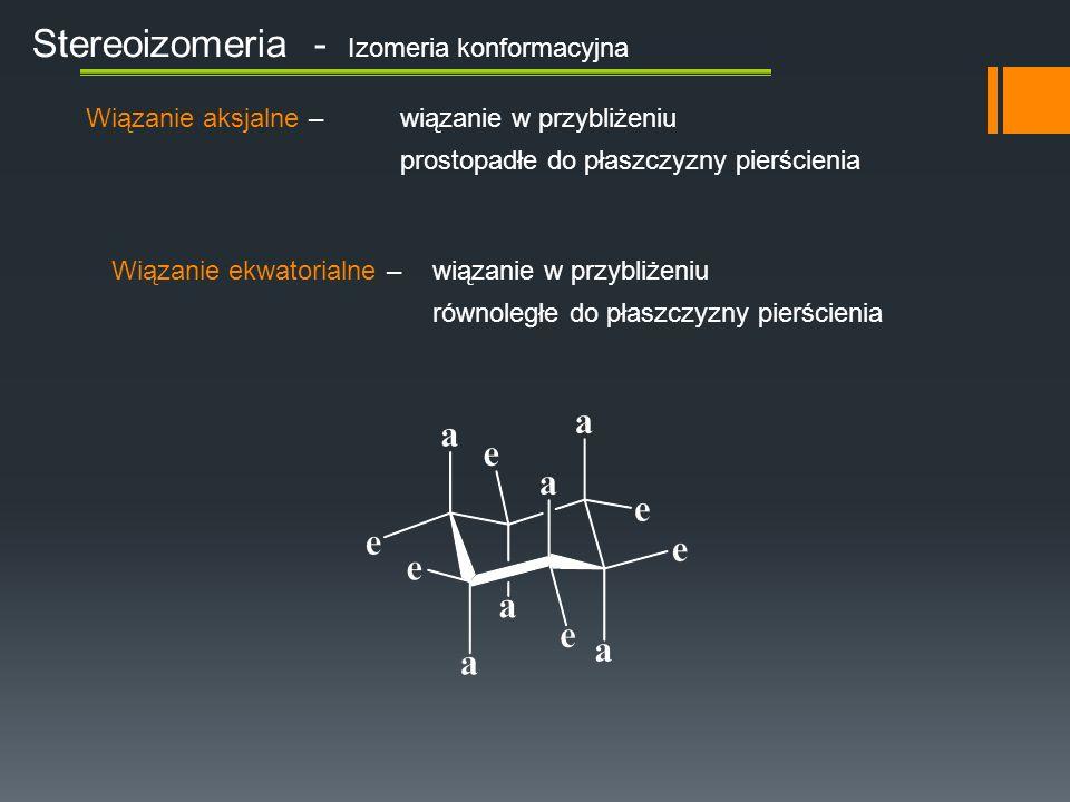 Stereoizomeria - Izomeria konformacyjna