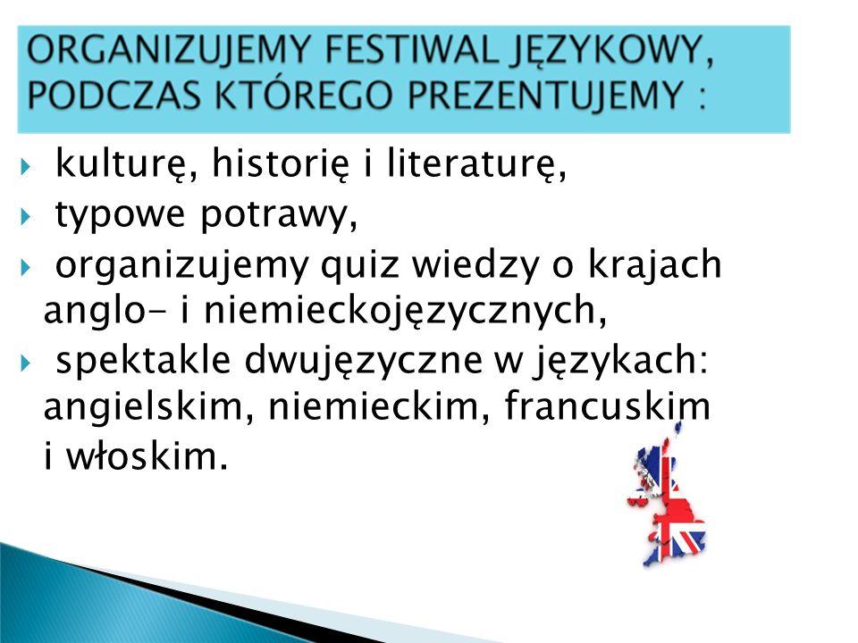 kulturę, historię i literaturę,